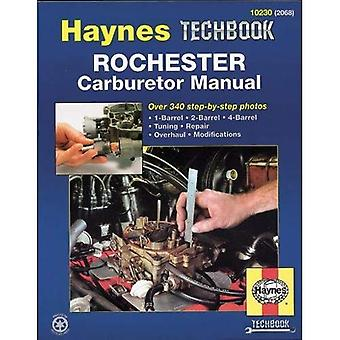 Rochester Carburettor Manual (Haynes Techbooks)