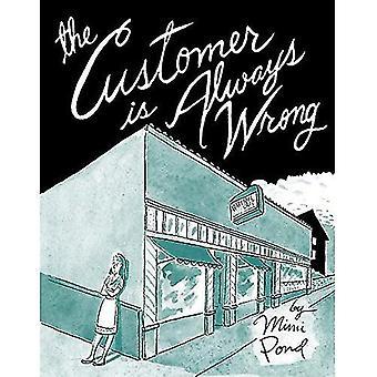Kunden är alltid fel