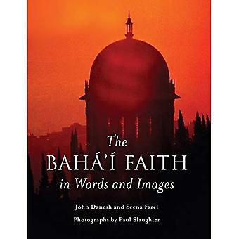 Baha'i Faith in Words and Images