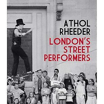 Londons Street Performers