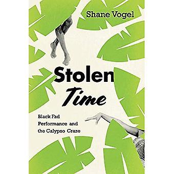 Stolen Time: Black Fad Performance and the Calypso� Craze