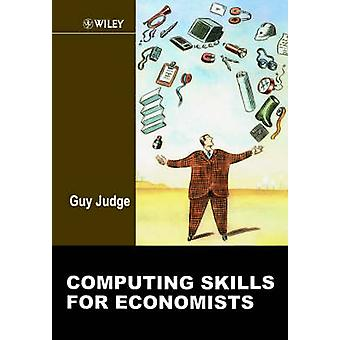 Computing Skills for Economists by Guy Judge - 9780471988069 Book