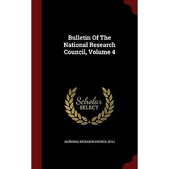 Bulletin du Volume du Conseil National de recherches 4 par Etats-Unis du Conseil National de recherches