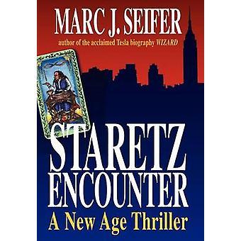 Staretz begegnen einen New-Age-Thriller von Cifer & Marc J.