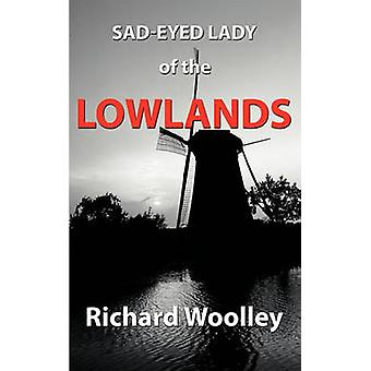 SadEyed Lady of the Lowlands by Woolley & Richard