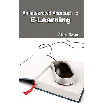 En integrerad strategi för ELearning av Traver & Albert