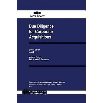 Due Diligence for Corporate Acquisitions by Kluwer Academic Publishers