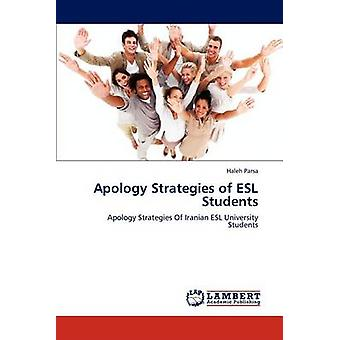 Apology Strategies of ESL Students by Parsa & Haleh