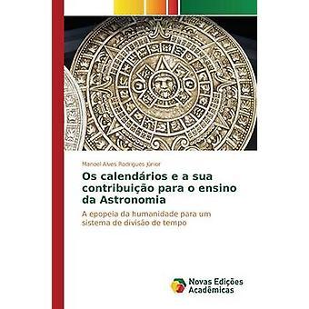 OS calendrios e un sua contribuio para o ensino da Astronomia par Alves Rodrigues Jnior Manoel