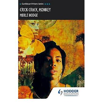 Crick Crack Monkey by Merle Hodge - 9780435989514 Book
