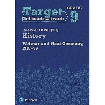Target Grade 9 ( Edexcel GCSE (9-1) History Weimar and Nazi Germany, 1918-1939� Intervention Workbook (History Intervention)