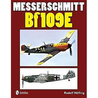 メッサーシュ ミット Bf 109E ルドルフ ・ Hofling によって