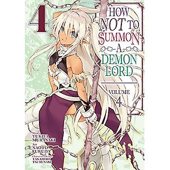 How Not to Summon a Demon� Lord (Manga) Vol. 4 (How Not to Summon a Demon Lord)