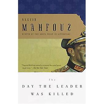 The Day the Leader Was Killed by Naguib Mahfouz - 9780385499224 Book