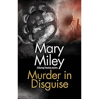 Murder in Disguise by Mary Miley - 9780727887146 Book