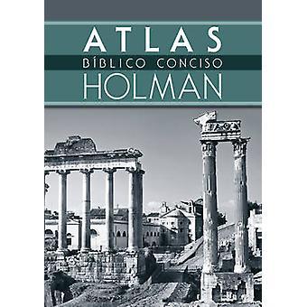 Atlas Biblico Conciso Holman by B&H Espanol - 9780805495911 Book