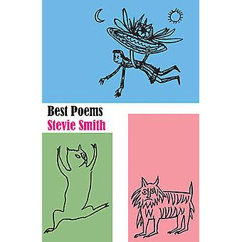 The Best Poems of Stevie Smith by Stevie Smith - 9780811221948 Book
