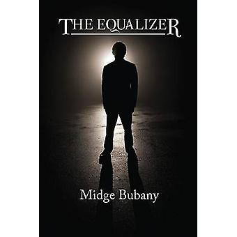 The Equalizer by Midge Bubany - 9780878397372 Book
