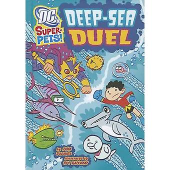 Deep-Sea Duel by John Sazaklis - Art Baltazar - 9781404864894 Book