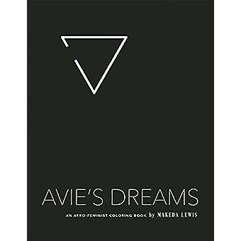 Avie's Dreams - An Afro-Feminist Coloring Book by Makeda Lewis - 97815