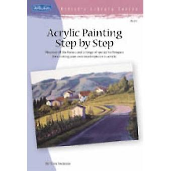 Acrylic Painting Step by Step by Tom Swimm - 9781560108580 Book