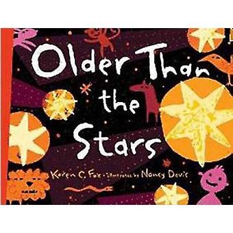 Older Than the Stars by Karen C. Fox - Nancy Davis - 9781570917882 Bo