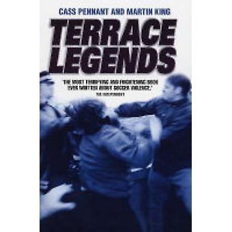 Terrace Legends (New edition) by Cass Pennant - Martin King - 9781844