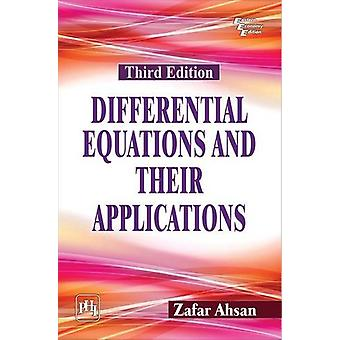 Differential Equations and Their Appilcations by Zafar Ahsan - 978812