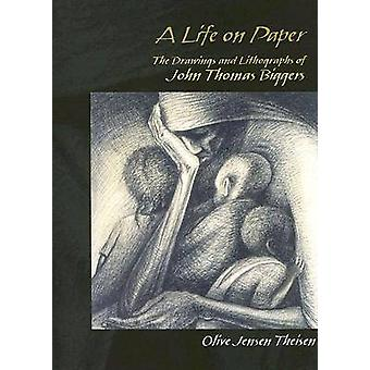 A Life on Paper - The Drawings and Lithographs of John Thomas Biggers