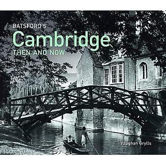 Batsford's Cambridge Then and Now