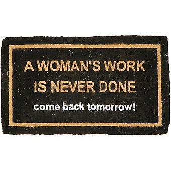 Doormat woman's Work is never done