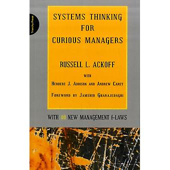 Systems Thinking for Curious Managers: With 40 New Management F-Laws (Paperback) by Ackoff Russell L.