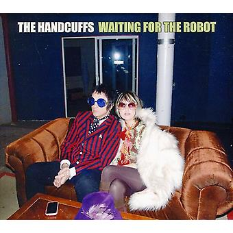Handcuffs - Waiting for the Robot [CD] USA import