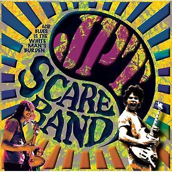 JPT skræmme Band - syre Blues er den hvide mands byrde [CD] USA import
