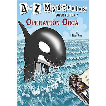 A To Z Mysteries Super Edition 7 A by Ron Roy