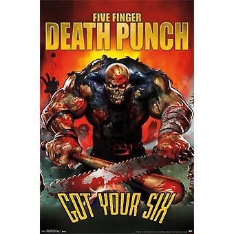 Five Finger Death Punch - Got Your Six Poster Print
