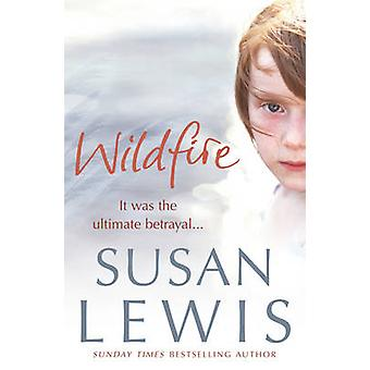 Wildfire by Susan Lewis - 9780099517795 Book