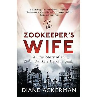 The Zookeeper's Wife av Diane Ackerman - 9780755365036 bok