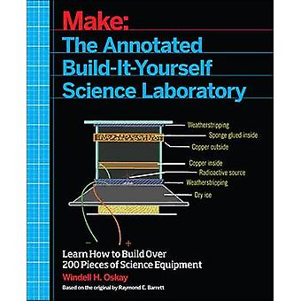Make - The Annotated Build-it-Yourself Science Laboratory - Learn How