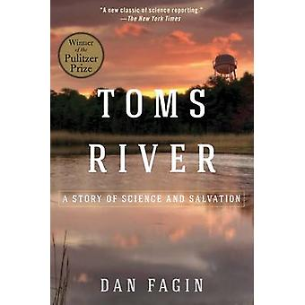 Toms River - A Story of Science and Salvation by Dan Fagin - 978161091