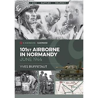 101st Airborne in Normandy - Militaria - The Big Battles of WWII by Yve