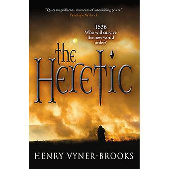 The Heretic - 1536 - Who Will Survive the New World Order? (1st New edi