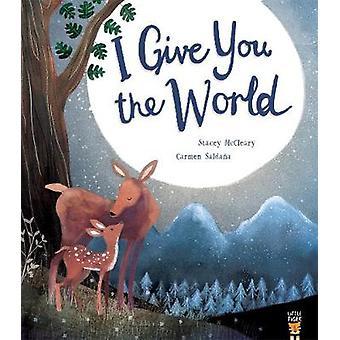 I Give You the World by I Give You the World - 9781848698260 Book