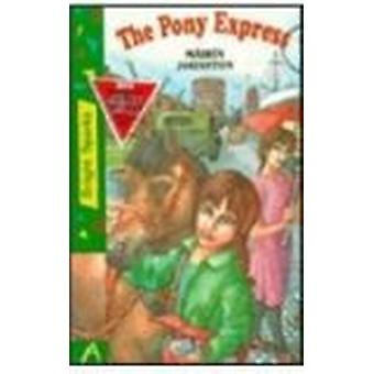 The Pony Express by Mairin Johnston - 9781855940871 Book