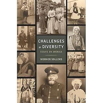 Challenges of Diversity - Essays on America by Werner Sollors - 978081