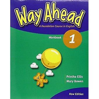 Way ahead - Work Book 1 (Revised edition) by Printha Ellis - Mary Bowe