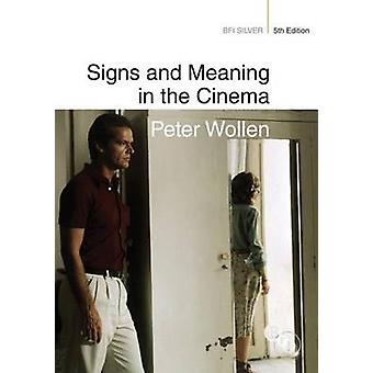 Signs and Meaning in the Cinema (5th New edition) by Peter Wollen - 9