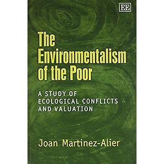 De milieubeweging van de armen - een studie van ecologische conflicten en