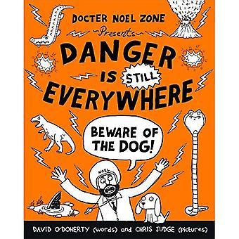 Danger est encore partout: Méfiez-vous du chien (le Danger est partout livre 2)