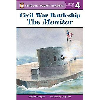The Monitor: The Iron Warship That Changed the World (All Aboard Reading Station Stop 3 Collection)